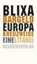 Blixa Bargeld - Europa kreuzweise