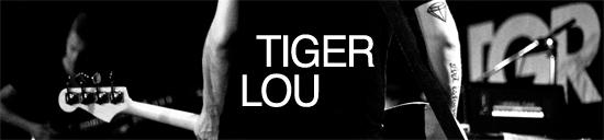 Tiger Lou