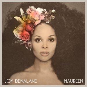 """Joy Denalane """"Maureen"""""""