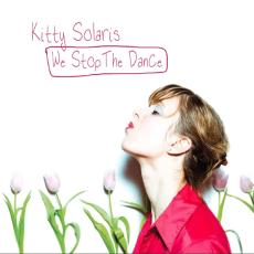 we-stop-the-dance-kitty-solaris