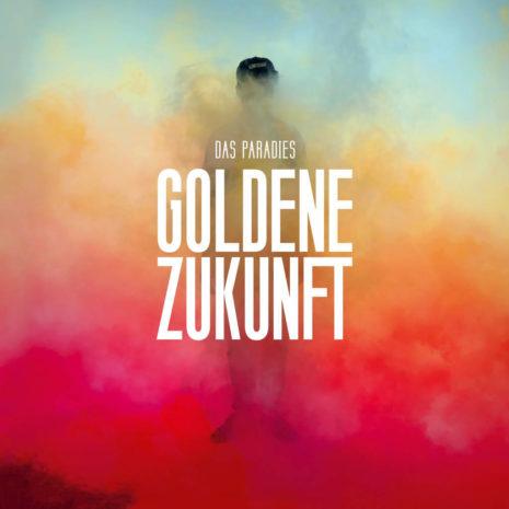 Das-Paradies_LP-Goldene-Zukunft